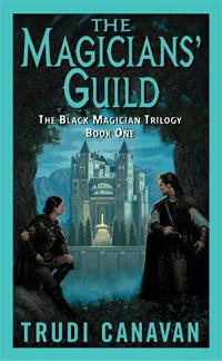 The Magicians' Guild von Trudi Canavan