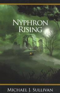 Nyphron Rising von Michael J. Sullivan