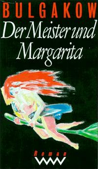 Der Meister und Margarita von Michail Bulgakow