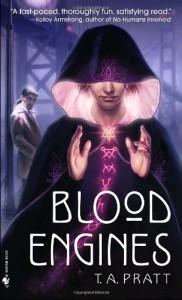 Blood Engines von T.A. Pratt