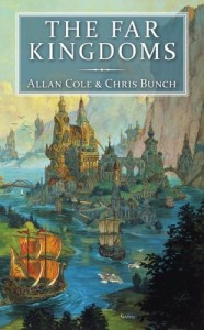 The Far Kingdoms von Allan Cole und Chris Bunch