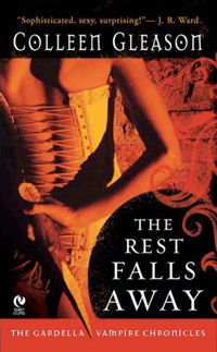 The Rest Falls Away von Colleen Gleason
