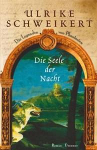 Cover von Die Seele der Nacht von Ulrike Schweikert