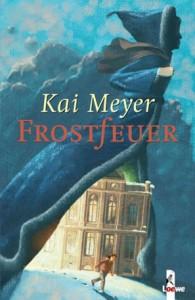 Cover von Frostfeuer von Kai Meyer
