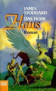 """Cover des Buches """"Das Hohe Haus"""" von James Stoddard"""