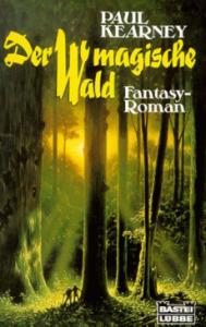 Der magische Wald von Paul Kearney