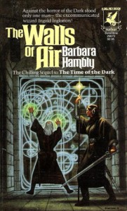 The Walls of the Air von Barbara Hambly