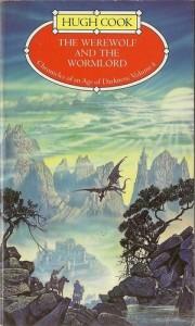 The Werewolf and the Wormlord von Hugh Cook