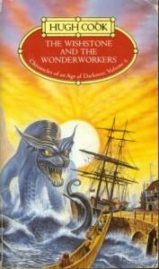 The Wishstone and the Wonderworkers von Hugh Cook