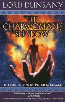 The Charwoman's Shadow von Lord Dunsany