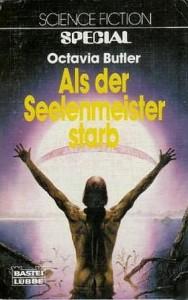 Als der Seelenmeister starb von Octavia Butler