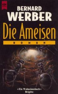 Die Ameisen von Bernard Werber