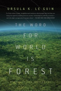 Cover von The Word for World is Forest von Ursula K. Le Guin