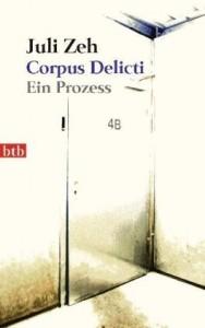 Corpus Delicti von Juli Zeh