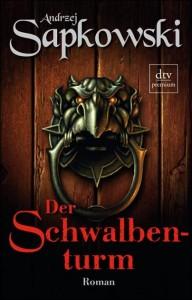 Cover von Der Schwalbenturm von Andrzej Sapkowski
