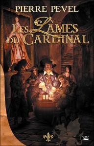 Les Lames du Cardinal von Pierre Pevel