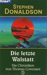 Die letzte Wallstatt von Stephen R. Donaldson