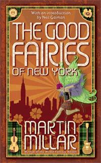 The Good Faeries of New York von Martin Millar