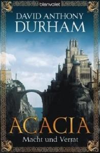 Acacia: Macht und Verrat von David Anthony Durham