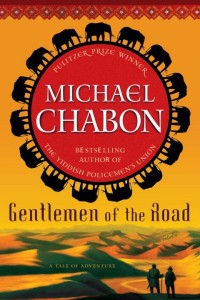 Gentlemen of the Road von Michael Chabon