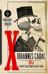 Johannes Cabal the Necromancer von Jonathan L. Howard
