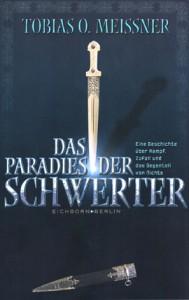 Cover von Das Paradies der Schwerter von Tobias O. Meißner