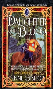 Daughter of the Blood von Anne Bishop