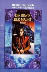 Cover von Die Ringe der Macht von Helmut W. Pesch & Horst von Allwörden