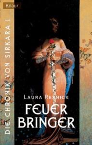 Feuerbringer von Laura Resnick