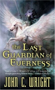 The Last Guardian of Everness von John C. Wright