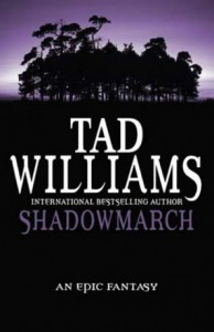 Shadowmarch von Tad Williams