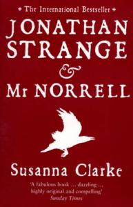 Jonathan Strange & Mr. Norrell von Susanna Clarke