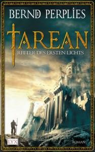 Tarean - Ritter des Ersten Lichts von Bernd Perplies