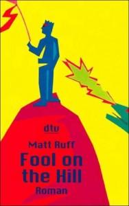 Fool on the Hill von Matt Ruff