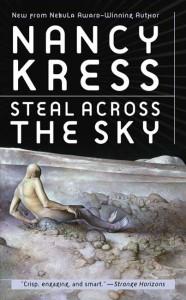 Steal Across the Sky von Nancy Kress