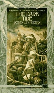 The Dark Tide von Dennis L. McKiernan