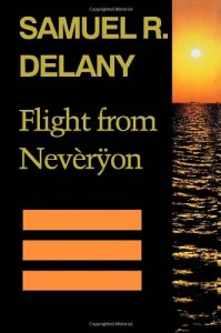 Flight from Nevéryon von Samuel R. Delany