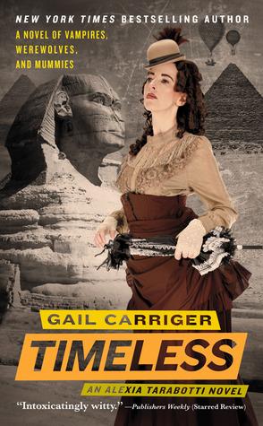Timeless von Gail Carriger