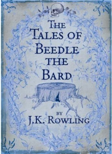 The Tales of Beedle the Bard von J.K. Rowling