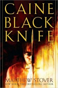 Caine Black Knife von Matthew Stover