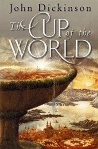 The Cup of the World von John Dickinson