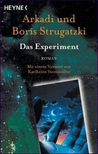 Cover von Das Experiment von Arkadi & Boris Strugatzki