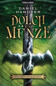 Das Drachenschwert von Daniel Hanover