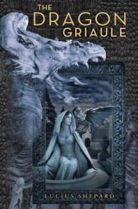 The Dragon Griaule von Lucius Shepard