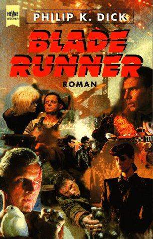 Blade Runner von Philip K. Dick