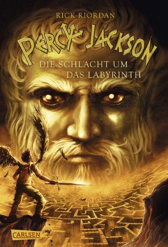 Die Schlacht um das Labyrinth von Rick Riordan