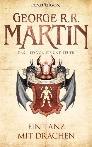 Ein Tanz mit Drachen von George R.R. Martin