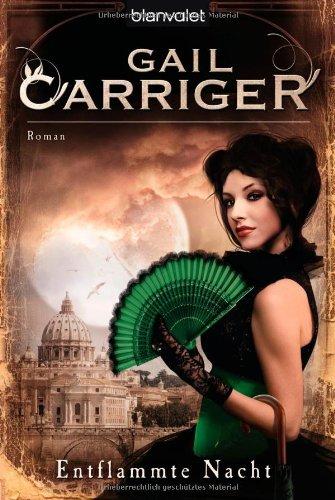 Entflammte Nacht von Gail Carriger