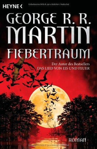 Fiebertraum von George R.R. Martin
