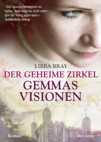 Gemmas Visionen von Libba Bray